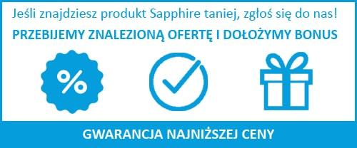 Gwarancja najniższej ceny Sapphire